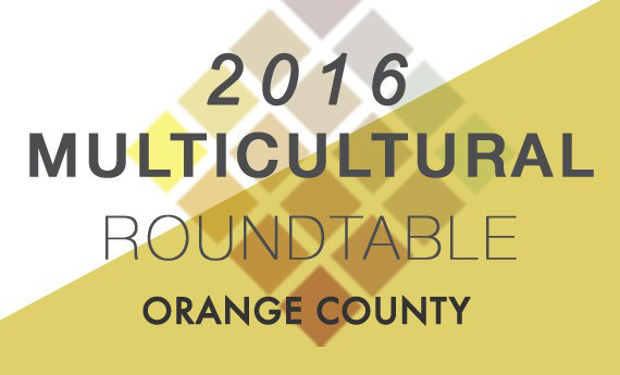 2016 Orange County Multicultural Roundtable